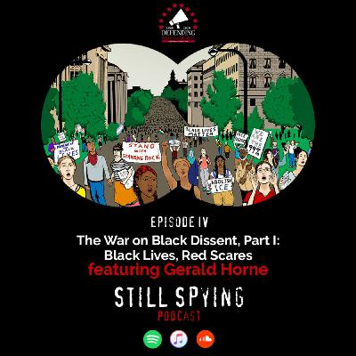 The War on Black Dissent, Part I: Black Lives, Red Scares featuring Gerald Horne