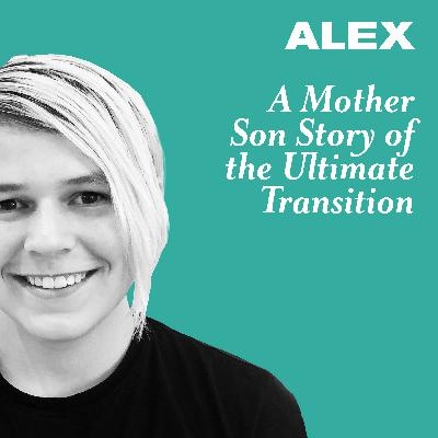 A Mother & Son Story of the Ultimate Transition