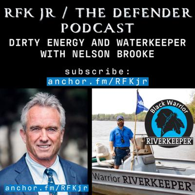 Dirty Energy and Waterkeeper with Nelson Brooke