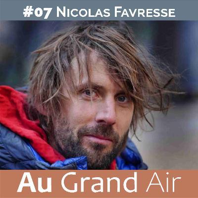 #07 - Nicolas Favresse: Vélo, bateau et big wall