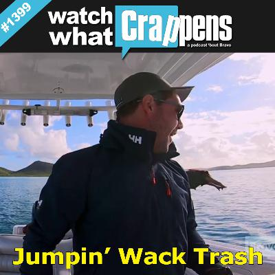 Below Deck: Jumpin' Wack Trash