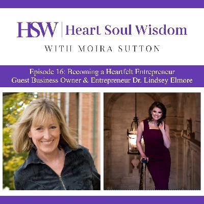 Becoming a Heartfelt Entrepreneur