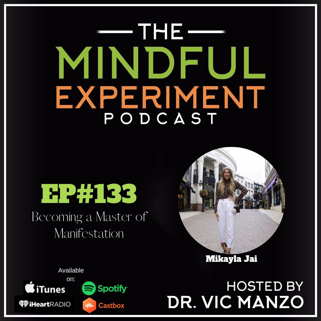 EP#133- Becoming a Master of Manifestation