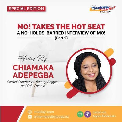 즐거움과 추억  The One with Chiamaka Adepegba - A No-Holds-Barred Interview of Mo! (Part 2): Episode 22 (2020)