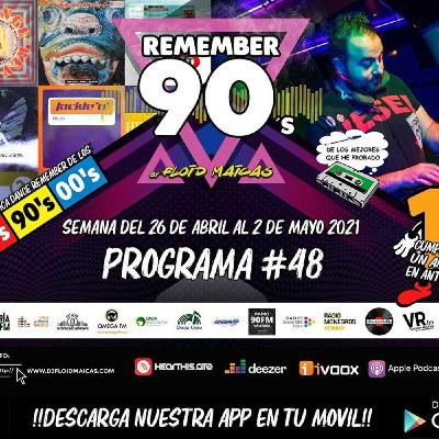 #48 Remember 90s Radio Show by Floid Maicas