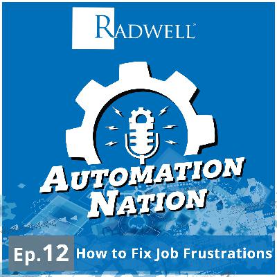 Episode 12: How to Fix Job Frustrations