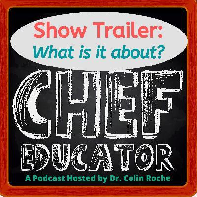 Chef Educator Podcast Trailer