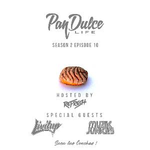 """The Pan Dulce Life"" - Season 2 Episode 10 feat. DJ Livitup & Muzik Junkies"