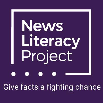 029: Fake News with The News Literacy Project