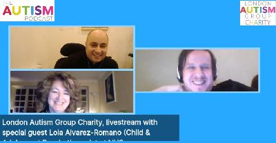 The Autism Podcast - Livestream interview with Lola Alvarez-Romano about mental health during the Coronavirus / Covid-19 pandemic