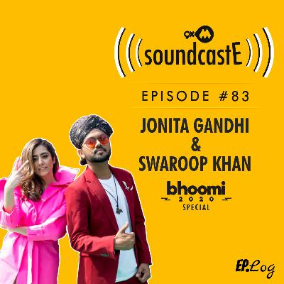 Ep.83: 9XM SoundcastE ft. Jonita Gandhi and Swaroop Khan