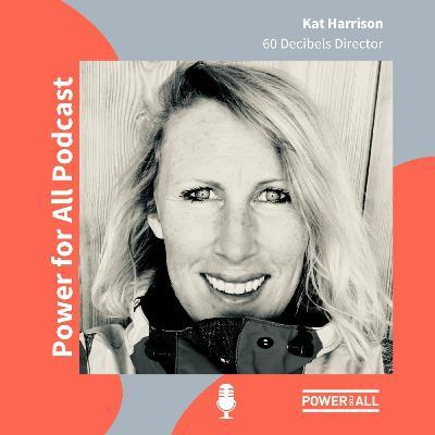 Off-grid customers struggling: Interview with 60 Decibels Director Kat Harrison