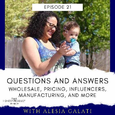 Q&A: Wholesale, Inventory, Pricing, Influencers, Manufacturing, Etc.