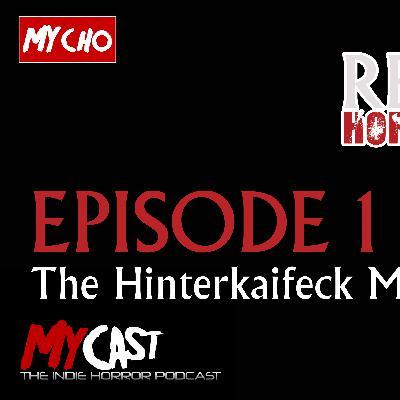 REEL HORROR : EPISODE 1 : THE HINTERKAIFECK MURDERS