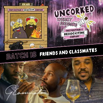 Batch 18: Friends and Glassmates