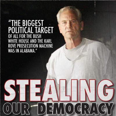 "Don Siegelman ~ Frm Governor on ""Stealing Our Democracy"" & Beyond!!"