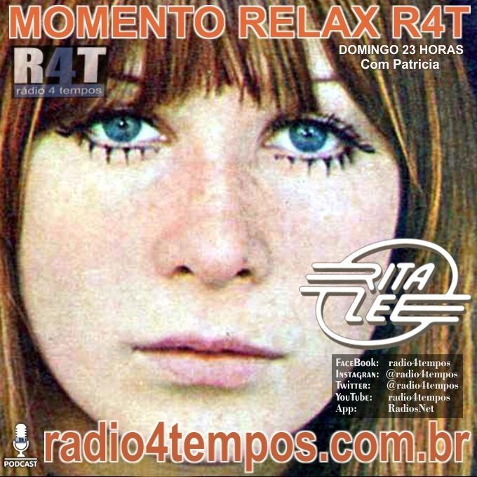 Rádio 4 Tempos - Momento Relax - Rita Lee:Patricia Mosna