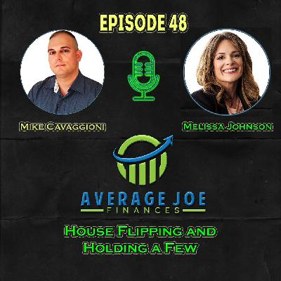 Ep 48 - House Flipping and Holding a Few with Melissa Johnson