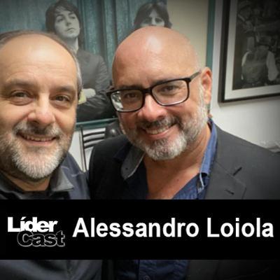 LiderCast 206 – Alessandro Loiola