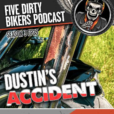 S3   EP25 - Dustin Had an Accident!!!