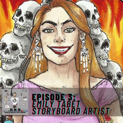 Episode 3: Emily Tabet - Storyboard Artist