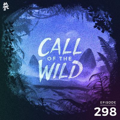 298 - Monstercat: Call of the Wild