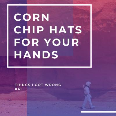 Corn Chip Hats for Your Hands