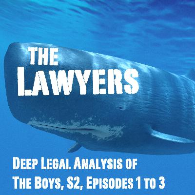 Legal Review of The Boys Season 2: The Lawyers and the Whale