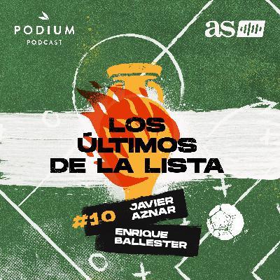 #10 | Don Fútbol, Don Propia Puerta y Cantinflas | Los últimos de la lista