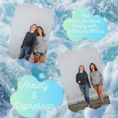 Real Talk: Anxiety and Depression with Cassie and Chelsea