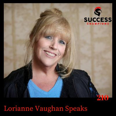 Lorianne Vaughan Speaks: Be You and Shine Through