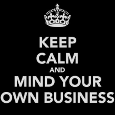 Ep.34: The art of learning how to mind your own business!