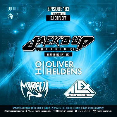 Jack'd Up Radio 183 (Guests Oliver Heldens, Morelia, Alex Skrindo)