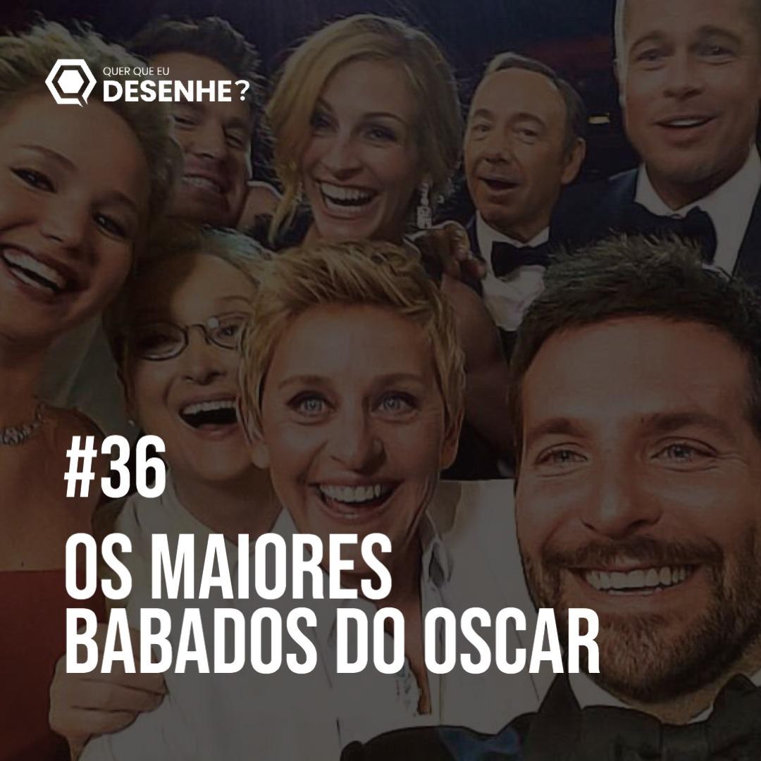 Ep #36 - Os maiores babados do Oscar Feat Sertão Critico