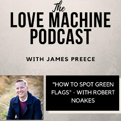 How to Spot Green Flags in Dating