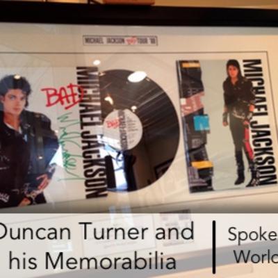 Duncan Turner and his Memorabilia | Spoken World