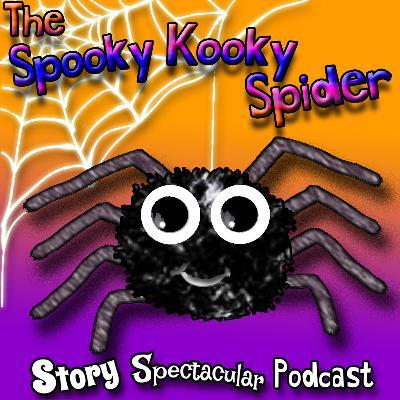 The Spooky Kooky Spider (Bedtime)