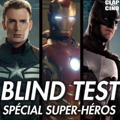 BLIND TEST SPÉCIAL SUPER-HÉROS (Avengers, Batman, Superman, Captain America, Deadpool...)