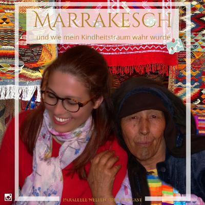 ⭐️ Storytime⭐️  Marrakesch - die rote Stadt, in der Träume wahr werden