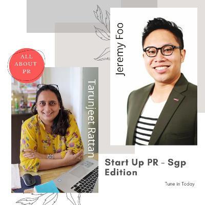 Ep 18 : Startup PR-Sgp Edition