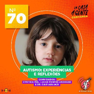 70: Autismo: Experiências e Reflexões