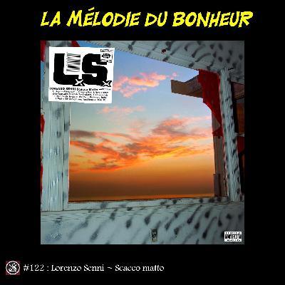 LMDB #122 : le dernier album de Lorenzo Senni nous met échec et mat