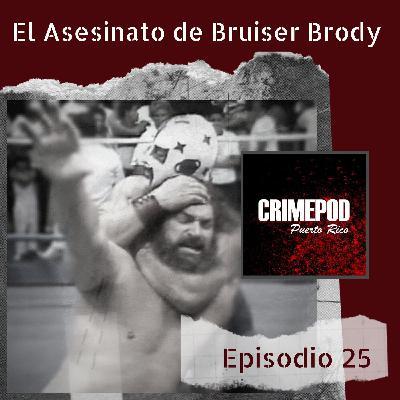 El Asesinato de Bruiser Brody