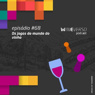 Os jogos do mundo do vinho