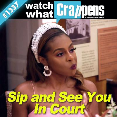 RHOP: Sip and See You In Court