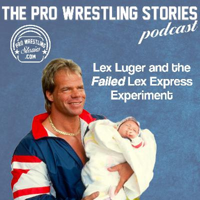 Lex Luger and the Failed Lex Express Experiment