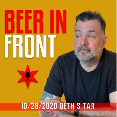 October 28, 2020 - Deth's Tar/Beermiscuous