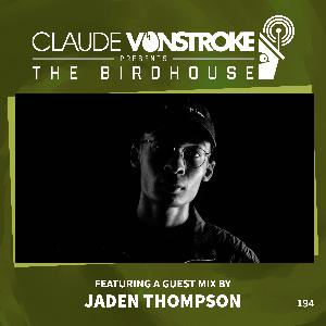 THE BIRDHOUSE 194 - Featuring Jaden Thompson