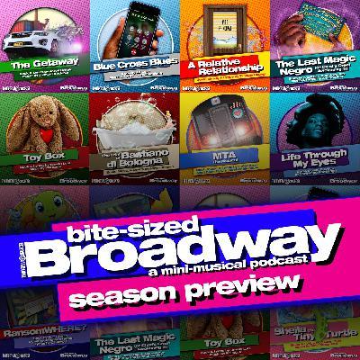 Bite-Sized Broadway Season 1 Preview