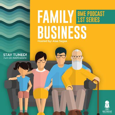 BME 1st Series| Family Business-Part 1-From Success to Failure